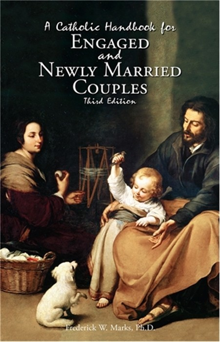 A Catholic Handbook for Engaged and Newly Married Couples