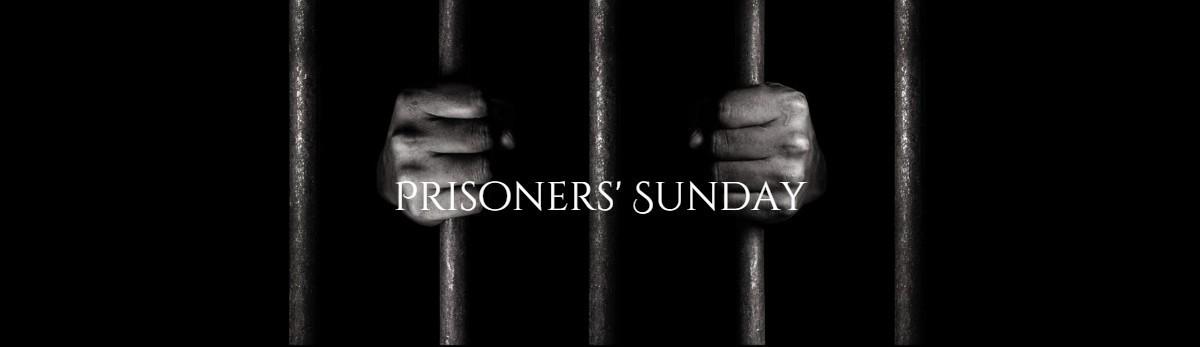 Prisoners Sunday