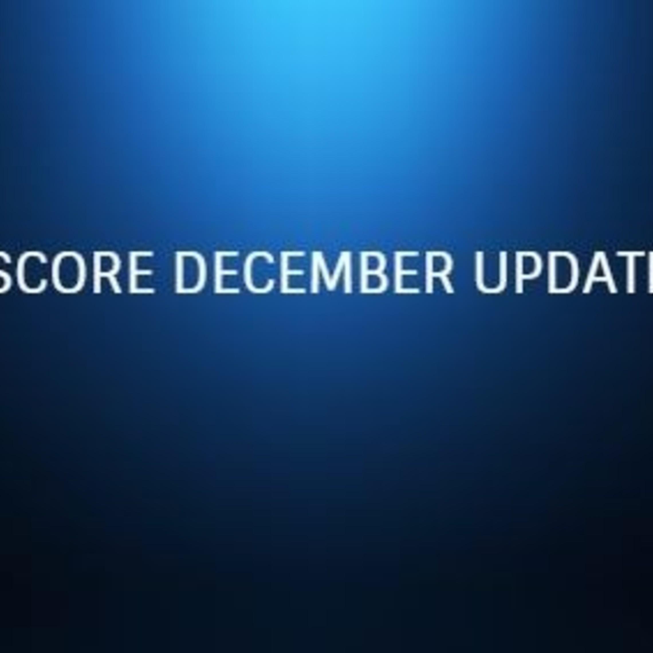 Score December Update