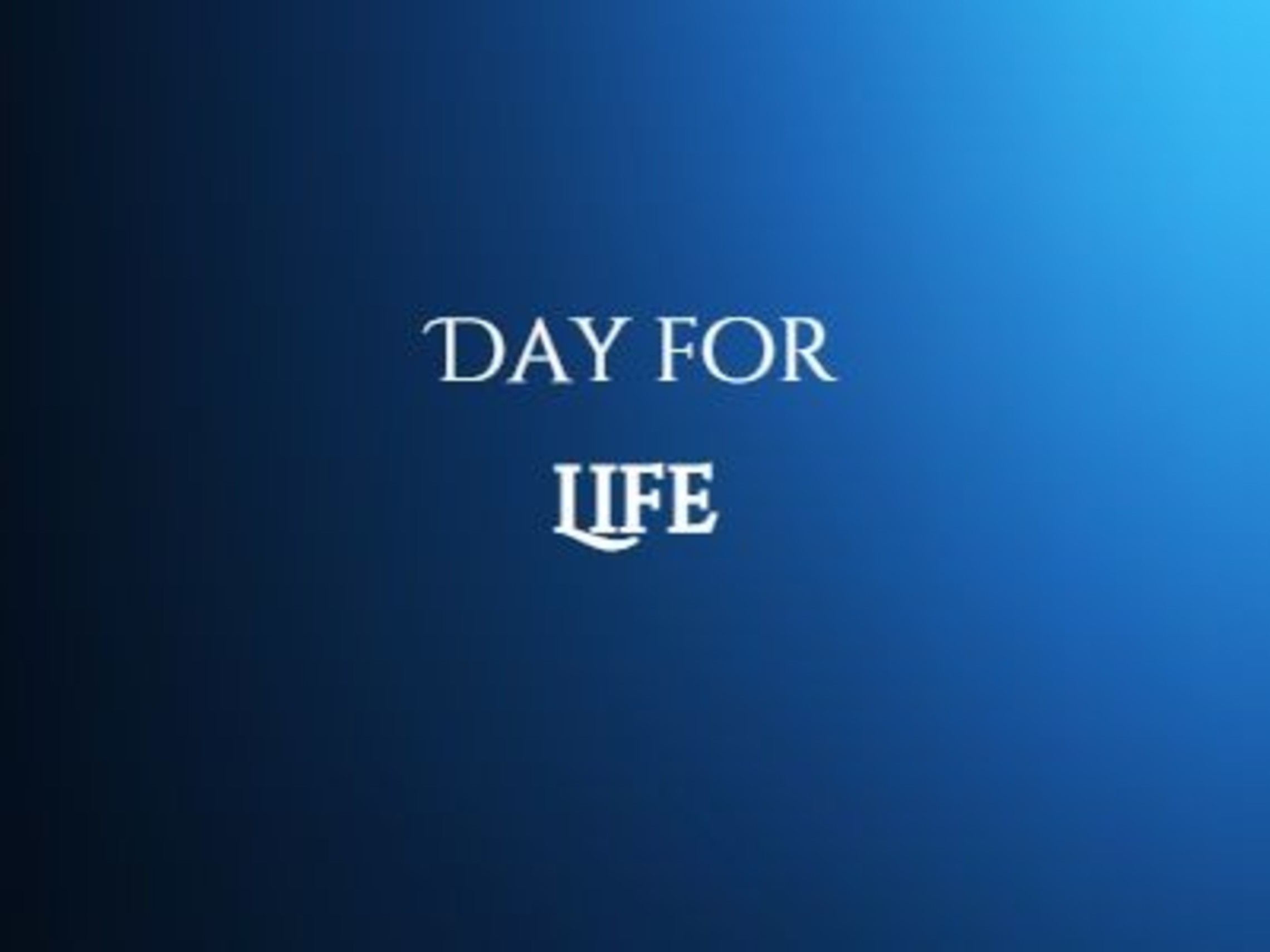 Day For Life 1