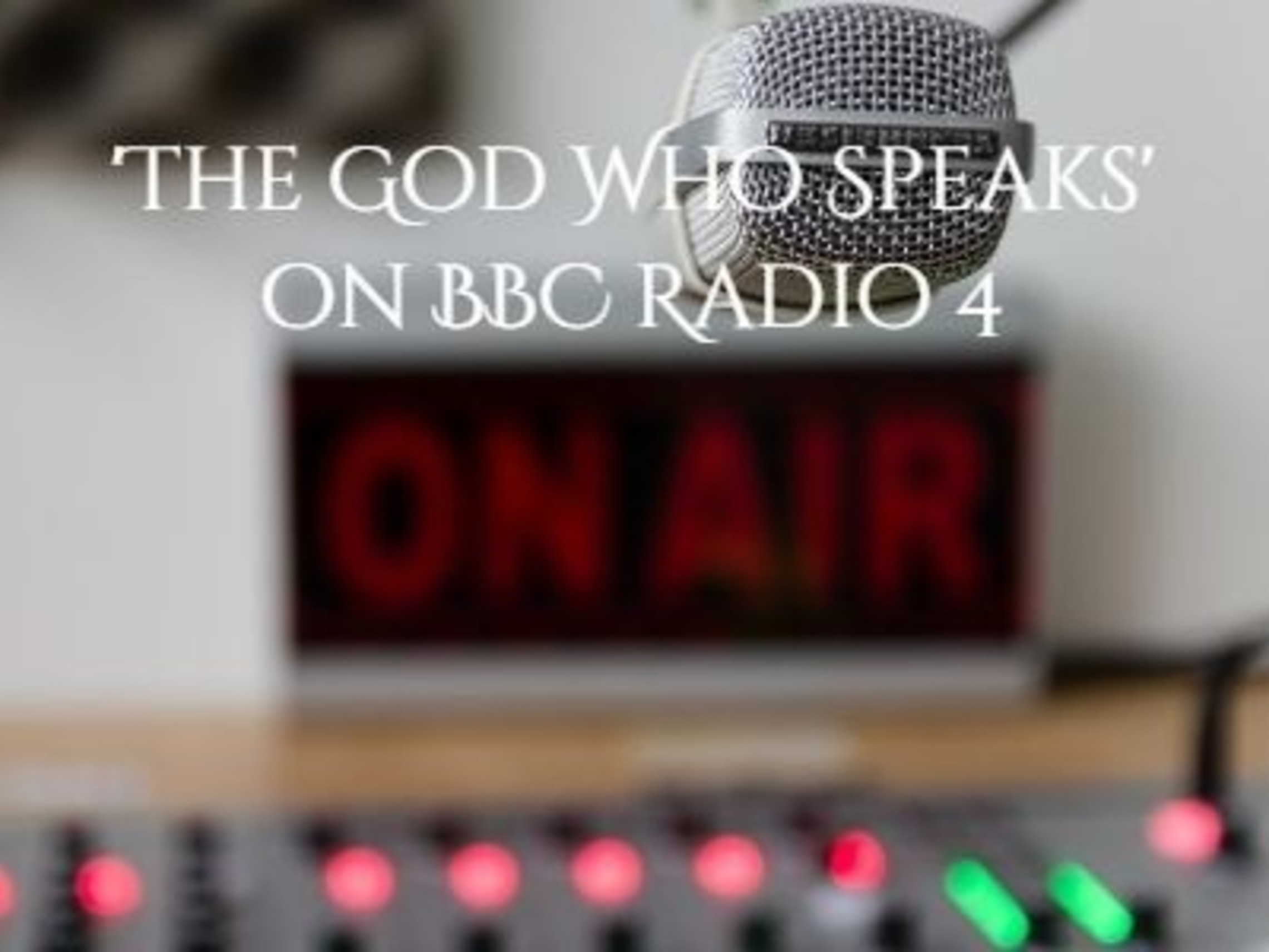 God Who Speaks Radio 4 V2