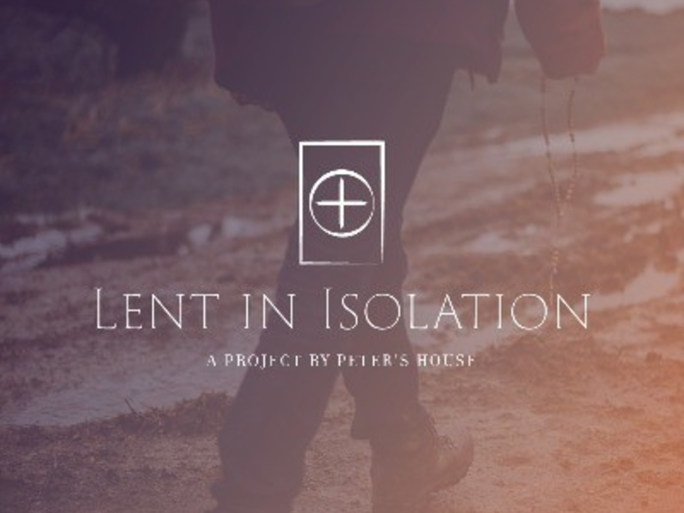 Lent In Isolation
